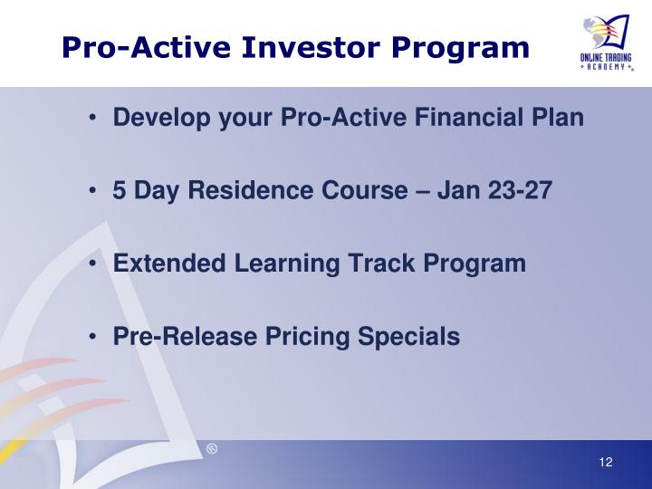 Pro-Active Investor Program