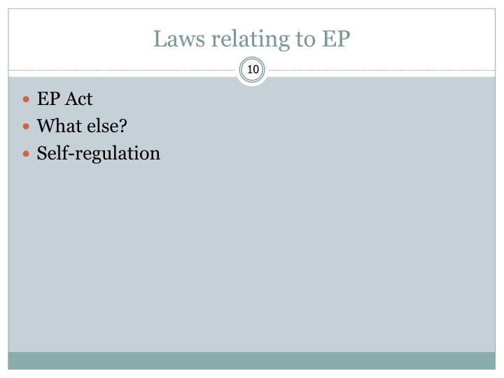 Laws relating to EP