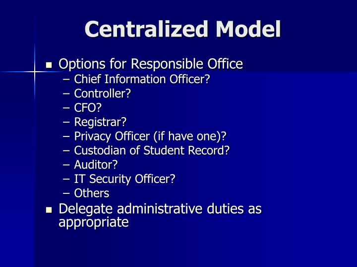 Centralized Model