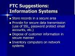 ftc suggestions information systems