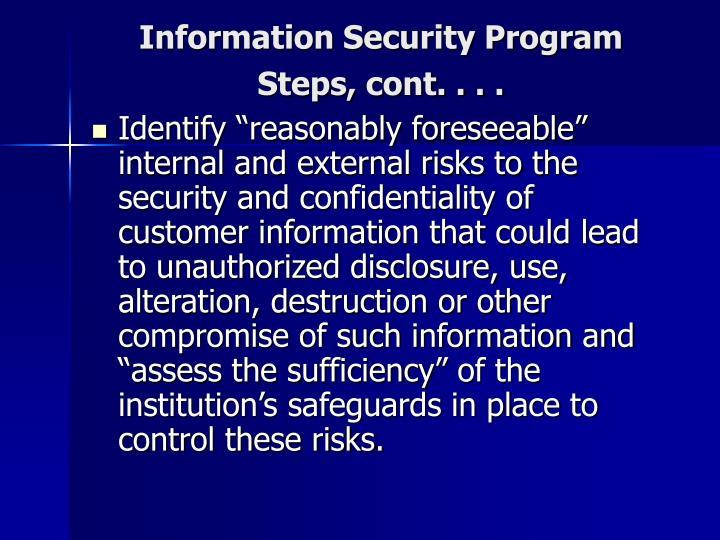 Information Security Program  Steps, cont. . . .