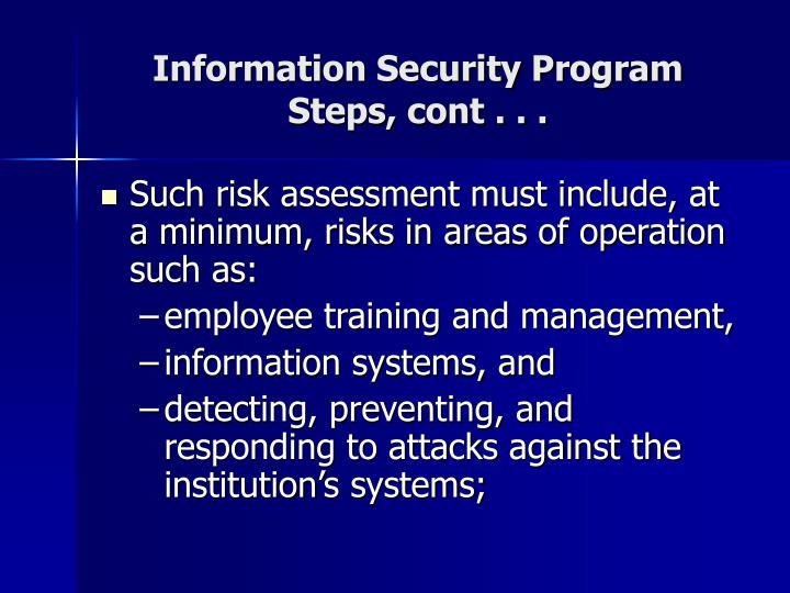 Information Security Program Steps, cont . . .