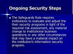 ongoing security steps