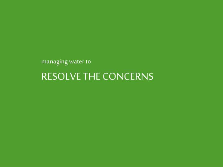 managing water to