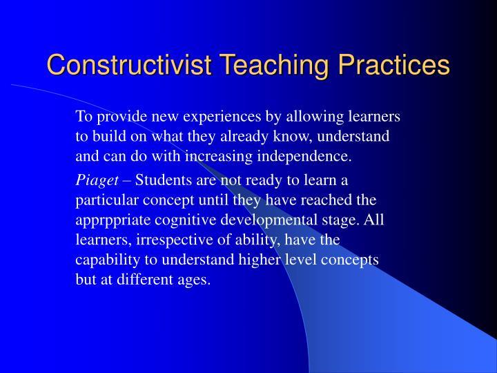 Constructivist Teaching Practices