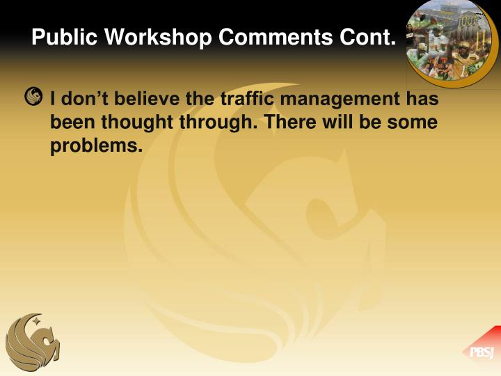 Public Workshop Comments Cont.