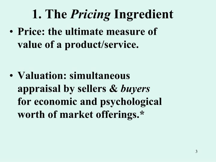 1 the pricing ingredient