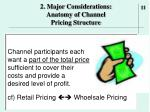 2 major considerations anatomy of channel pricing structure