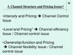 3 channel structure and pricing issues