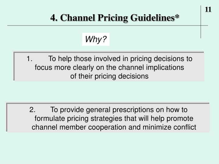4. Channel Pricing Guidelines*