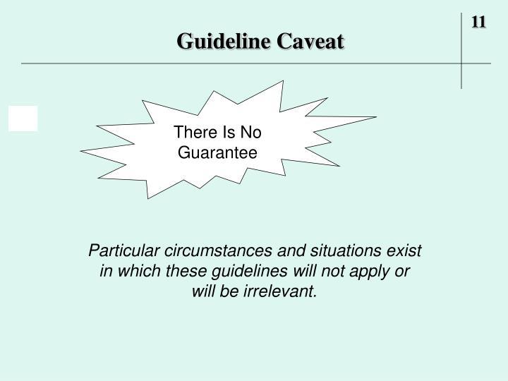 Guideline Caveat