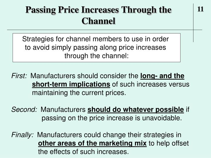 Passing Price Increases Through the Channel