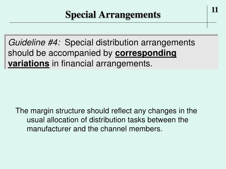 Special Arrangements