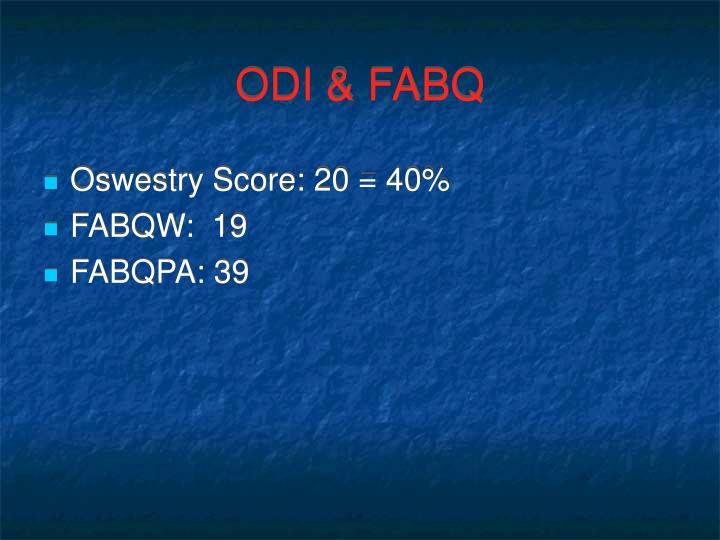 ODI & FABQ