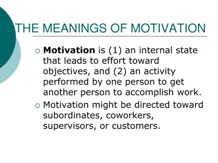THE MEANINGS OF MOTIVATION