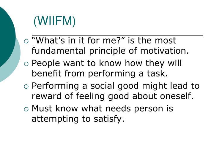 (WIIFM)