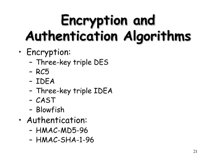 Encryption and Authentication Algorithms