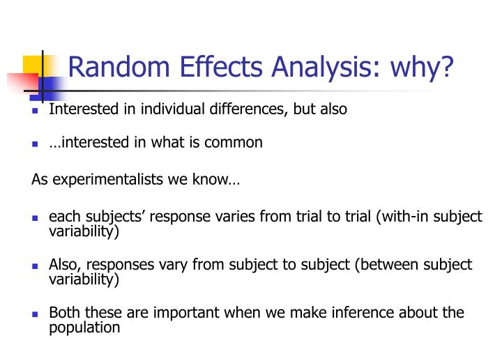 Random Effects Analysis: why?