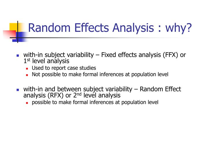 Random Effects Analysis : why?