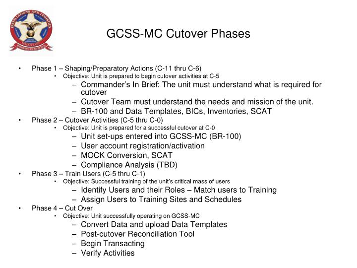 GCSS-MC Cutover Phases