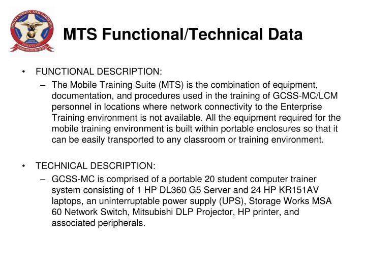 MTS Functional/Technical Data