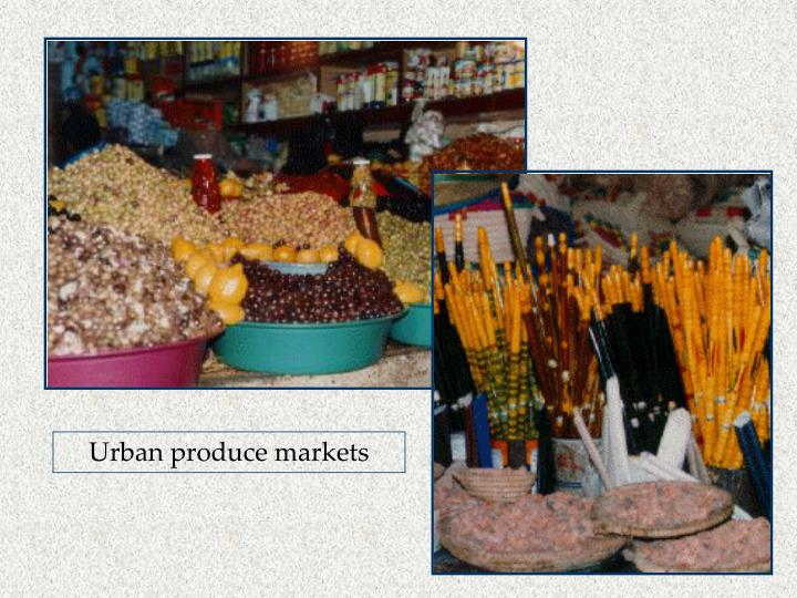 Urban produce markets