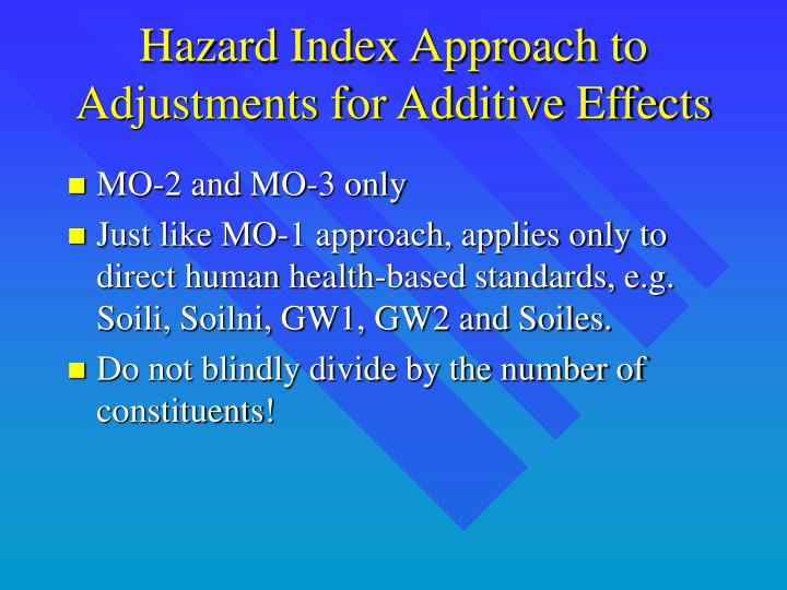 Hazard Index Approach to Adjustments for Additive Effects