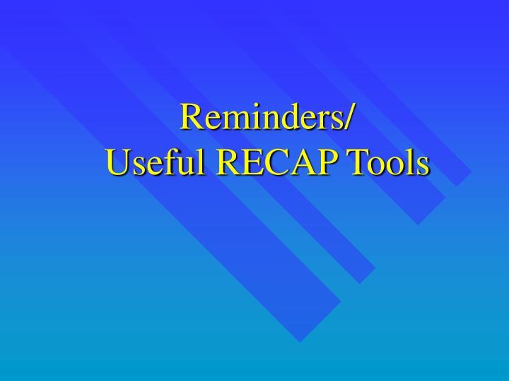 Reminders/