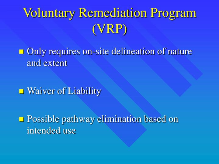 Voluntary Remediation Program