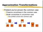 approximation transformations
