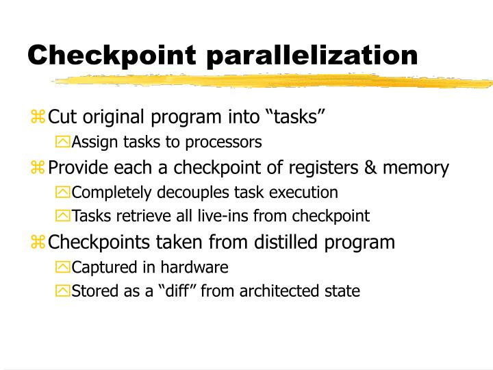 Checkpoint parallelization