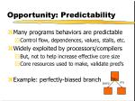 opportunity predictability