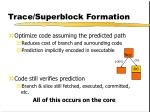 trace superblock formation