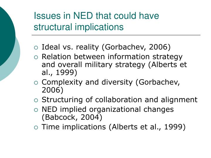 Issues in NED that could have structural implications