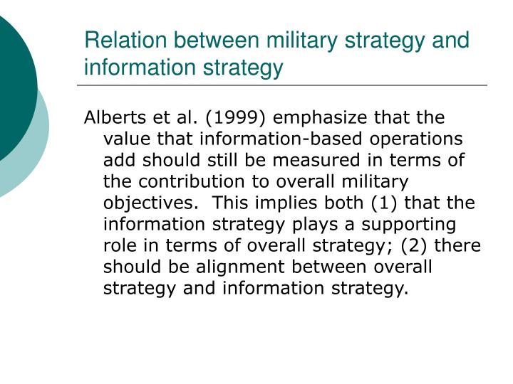 Relation between military strategy and information strategy