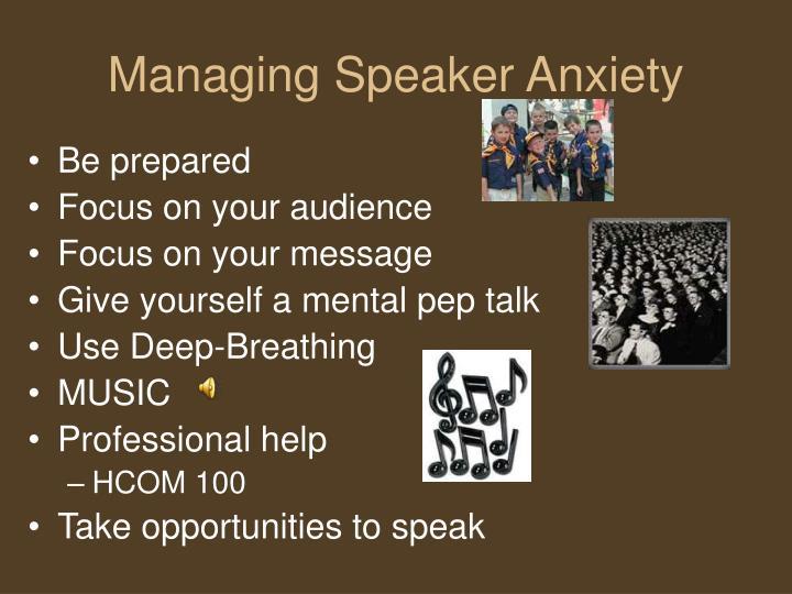 Managing Speaker Anxiety