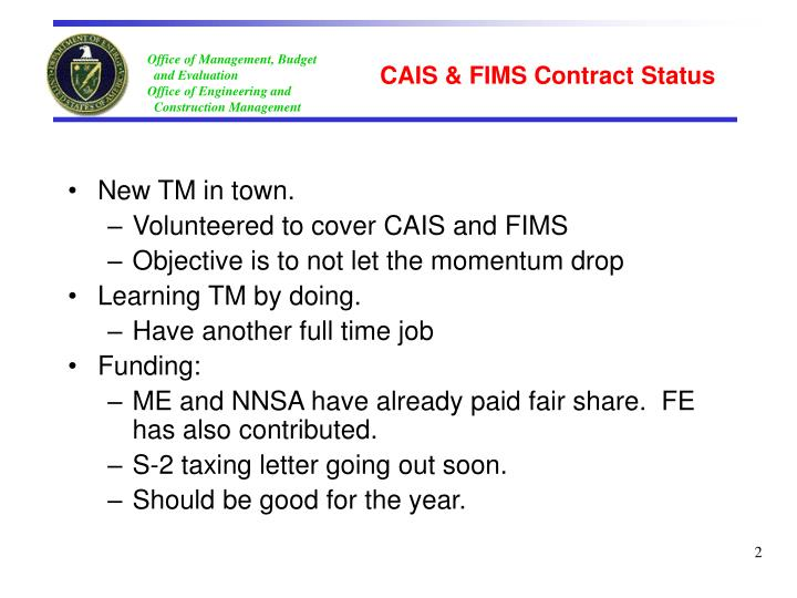 Cais fims contract status