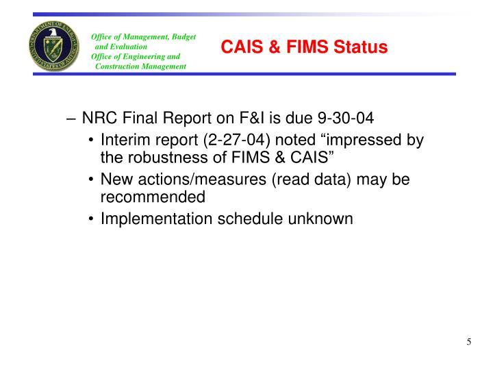 CAIS & FIMS Status