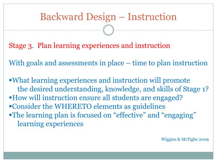 Backward Design – Instruction