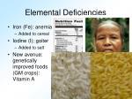 elemental deficiencies