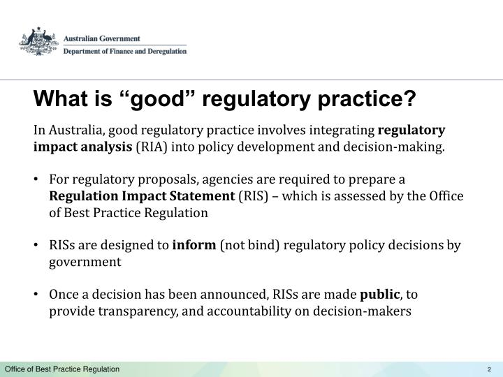 "What is ""good"" regulatory practice?"