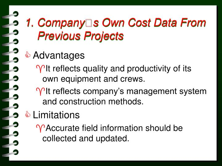 1 company s own cost data from previous projects