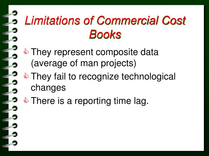 Limitations of Commercial Cost Books