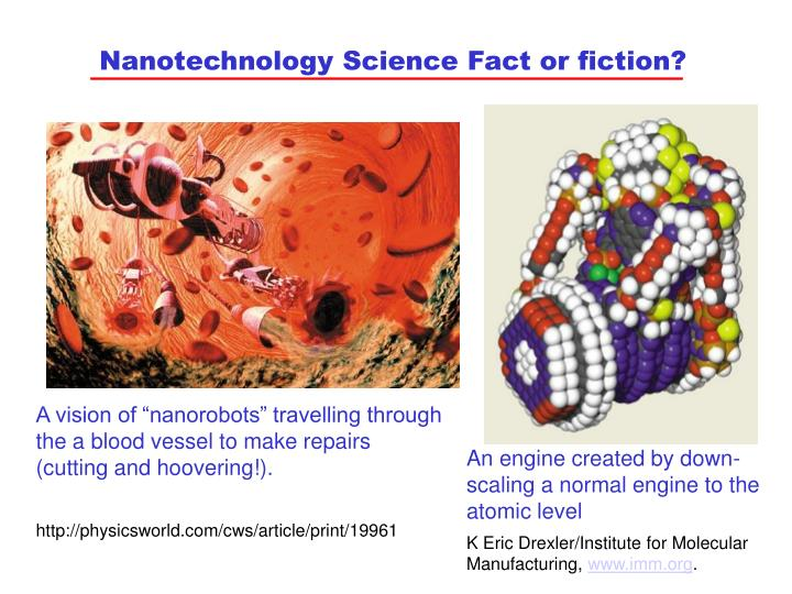 Nanotechnology Science Fact or fiction?