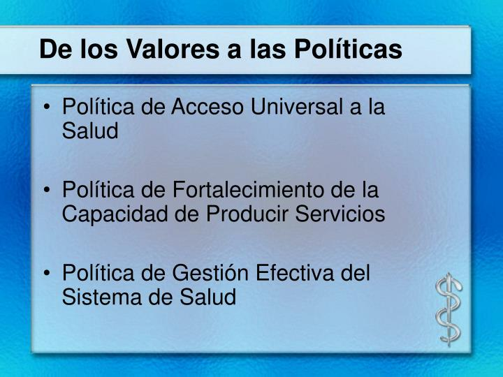 De los Valores a las Políticas