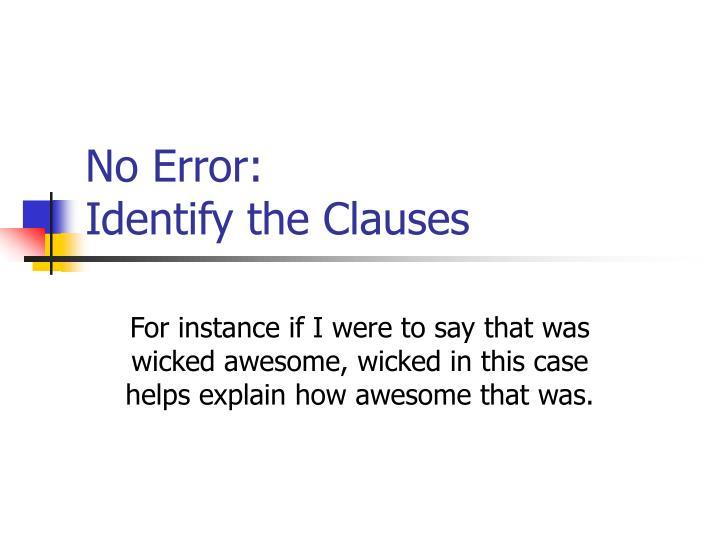 No Error: