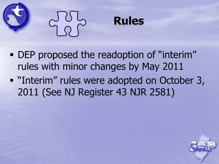 """DEP proposed the readoption of """"interim"""" rules with minor changes by May 2011"""