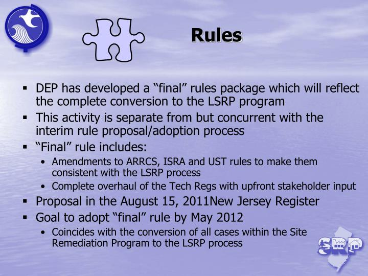 "DEP has developed a ""final"" rules package which will reflect the complete conversion to the LSRP program"