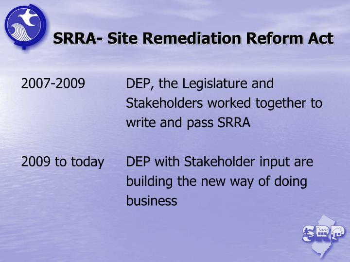SRRA- Site Remediation Reform Act