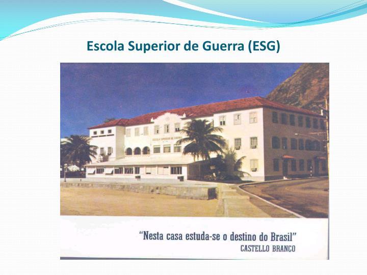 Escola Superior de Guerra (ESG)